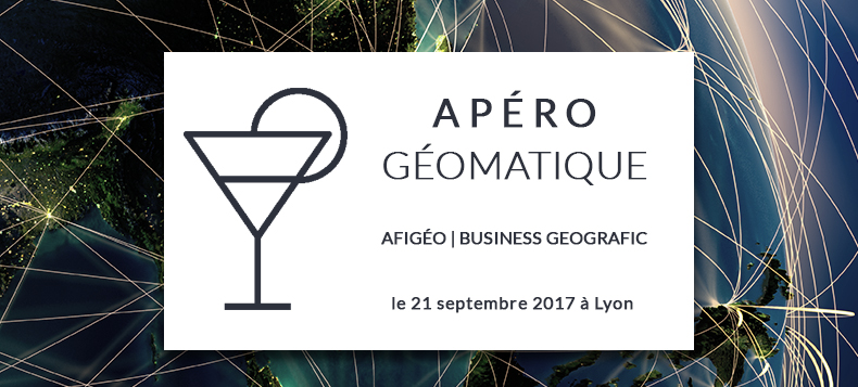 Business Geografic - GEO - Apéro Géomatique Afigéo